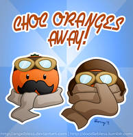 Choc Oranges Away!