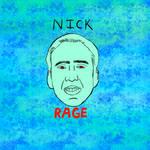 nick rage