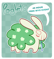 POGLETS MYO EVENT [OPEN] by mistermulli