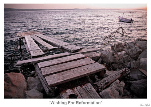 Wishing For Reformation