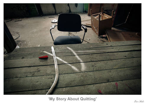 My Story About Quitting