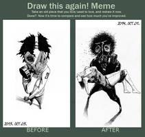 Meme: Draw it again! by MegyeriMano