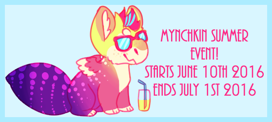 mynchkins summer event !! by flvffy