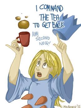 not my tea again!!