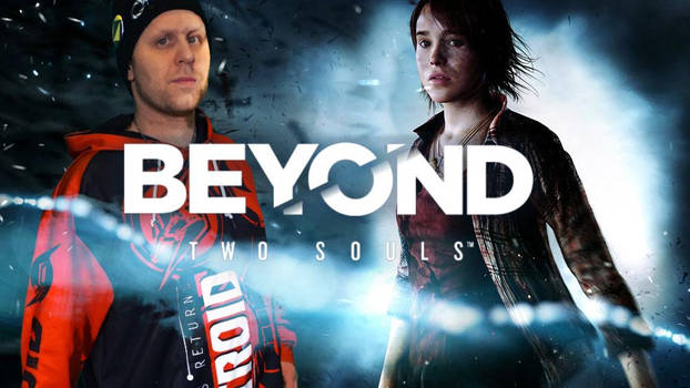 Beyond Our 2 Souls