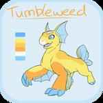 Tumbleweed ||  Reference