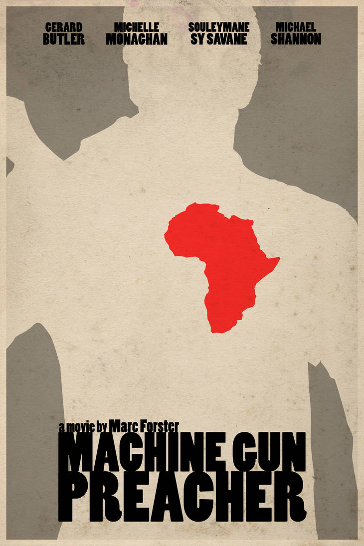 Machine Gun Preacher Movie Poster By Lafar88 On Deviantart