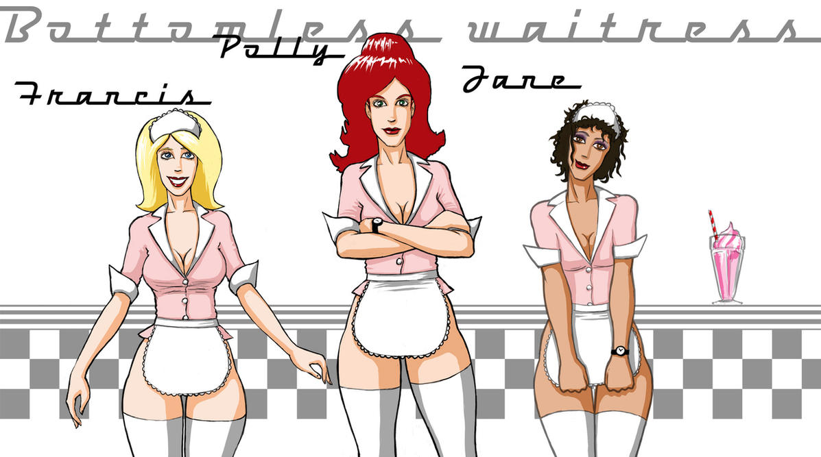 Bottomless waitresses by ozoneocean
