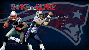 'Shake And Quake' Hernandez and Gronkowski Pic