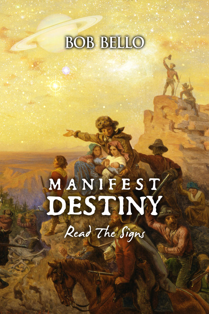 Manifest Destiny by Timeship