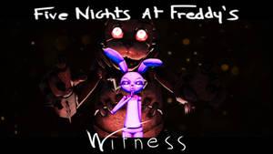 FNAF : Witness _ Fake Gameplay Animation by lucifersam01