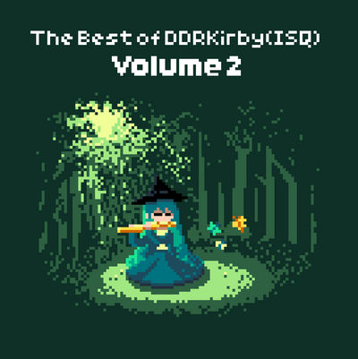 The Best of DDRKirby(ISQ) - Volume 2 by DDRKirbyISQ