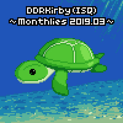 Monthlies 2019.03 by DDRKirbyISQ