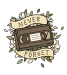 VHS: Never forget
