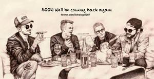 SOON we'll be coming back again