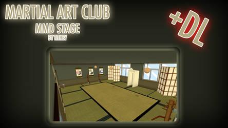 Martial Art Club Stage - YanSim [MMD] + DL