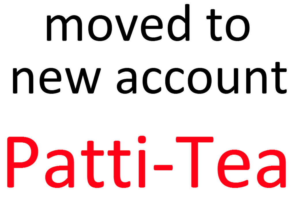 MOVED ACCOUNT - LINKS IN DESCRIPTION by Patti-Katti