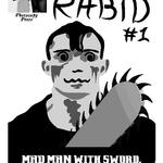 Foaming Rabid issue 1 by KingNot