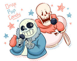 Drop Pop Candy - Sans and Papyrus Duet
