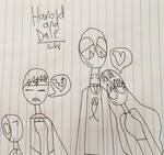 Harold and Dale: Love and Loveless by LRW0077