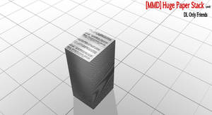 [MMD]Huge Paper Stack
