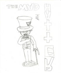 The Mad Mad Hatter