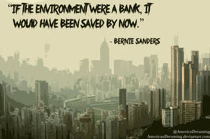 If the Environment were a Bank by AmericanDreaming