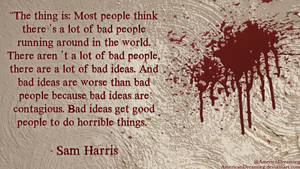 Bad Ideas Are Contagious by AmericanDreaming
