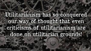 Utilitarianism by AmericanDreaming