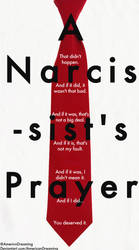 A Narcissist's Prayer by AmericanDreaming