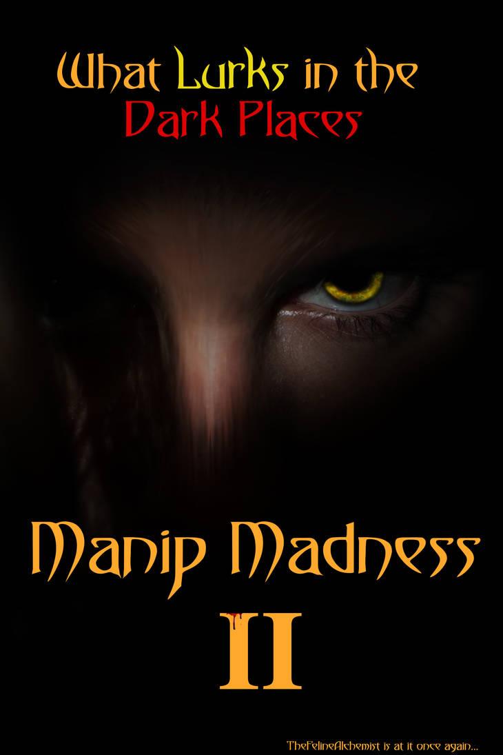 Manip Madness II Teaser by TheFelineAlchemist