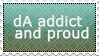 proud dA addict by AlmostAige