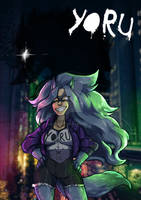 Yoru, The Wild Heroine