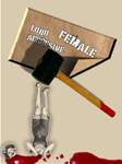 Aggresive loud female