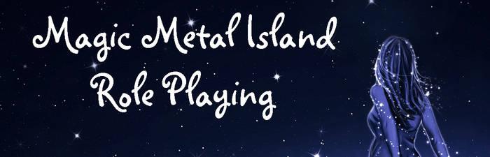 Magic Metal Island RP Site Banner