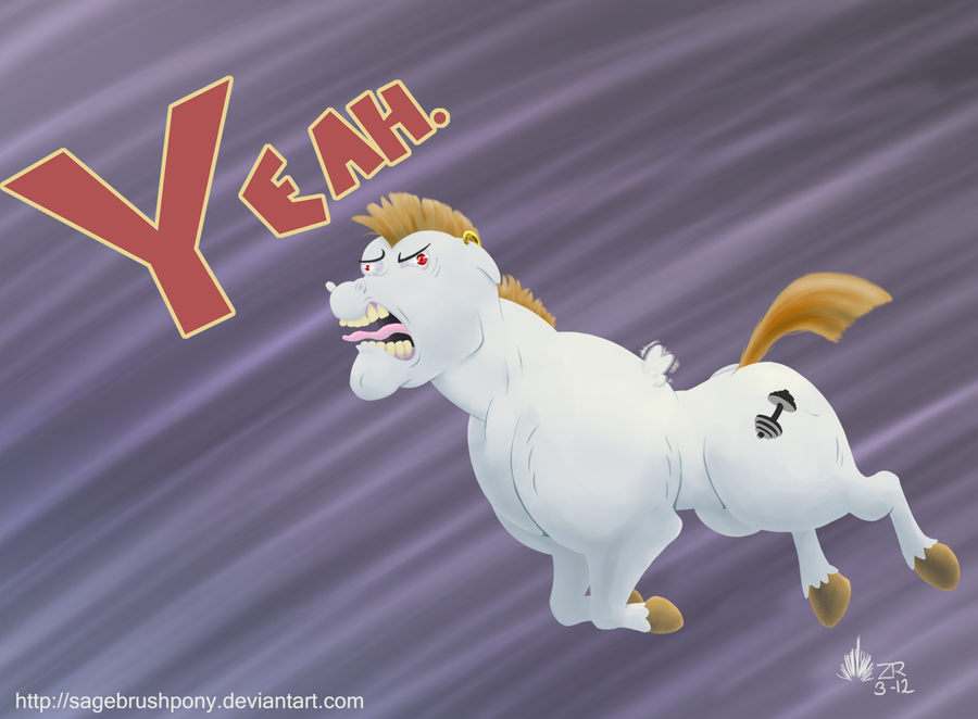 YEAH. by SagebrushPony