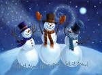 Let It Snow Snowmen by Nyrak