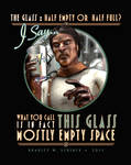 The Glass: Mostly Empty Space