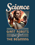 Science: Giant Robots are Just the Beginning