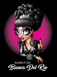 Blame it on Bianca Del Rio by bredenius