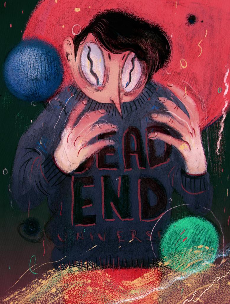 Dead End Universe by JMFenner91