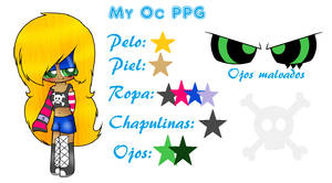 Mi Oc Ppg!! ^^