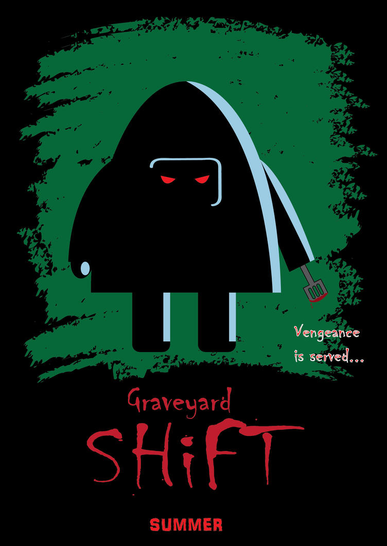 graveyard night shift What's the meaning of the phrase 'graveyard shift' a late-night/early-morning  work shift what's the origin of the phrase 'graveyard shift' i am loath to do it,.