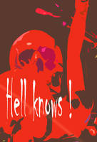Hell knows
