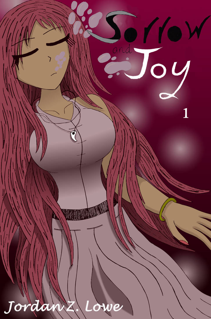 Sorrow and Joy Volume 1 by Twogadia