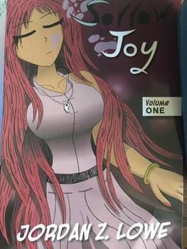 Sorrow and Joy Volume 1 in Print!