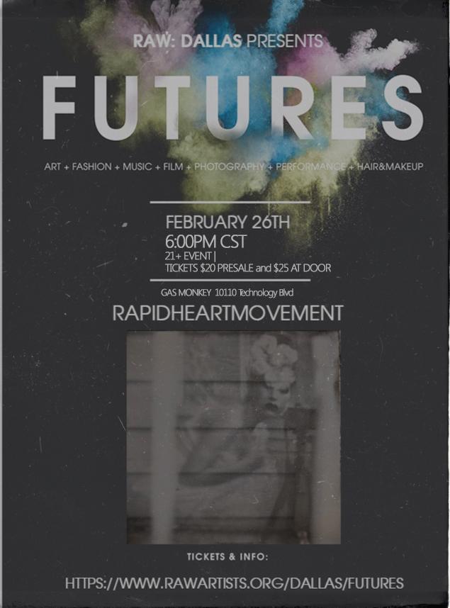 FUTURES Art Show--Dallas, TX, FEB 26 by RapidHeartMovement
