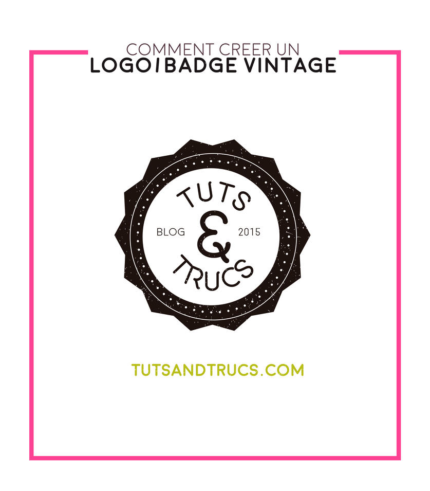 Comment creer un logo vintage by photosoma