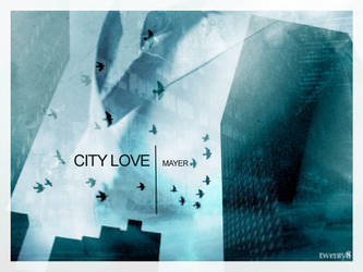 City Love Mayer by twenty8