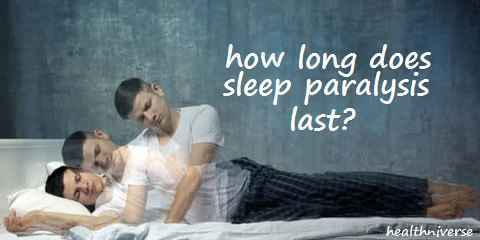 How-long-does-sleep-paralysis-last